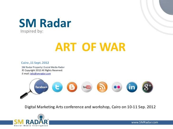 SM Radar    Inspired by:                                 ART OF WAR    Cairo ,11 Sept. 2012    SM Radar Property I Social ...