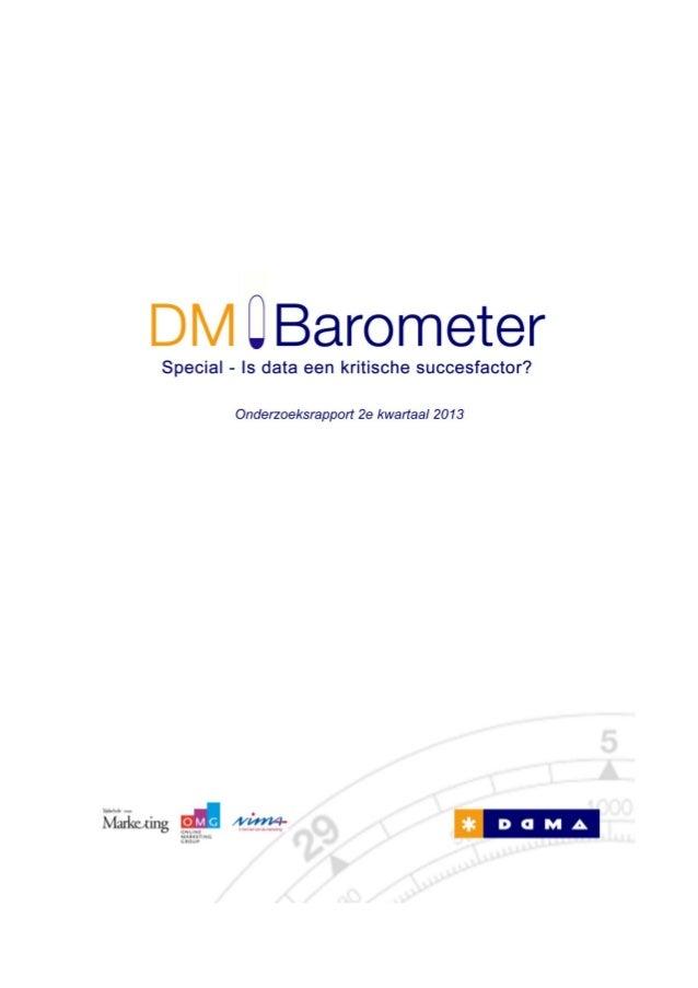 DM Barometer Special: Is data een kritische succesfactor? 2 Inhoudsopgave Special: Is data een kritische succesfactor? 3 1...