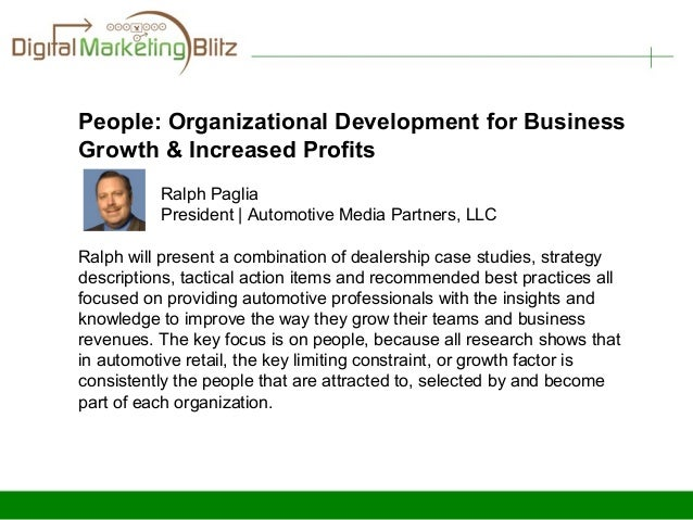 People: Organizational Development for BusinessGrowth & Increased Profits          Ralph Paglia          President | Autom...