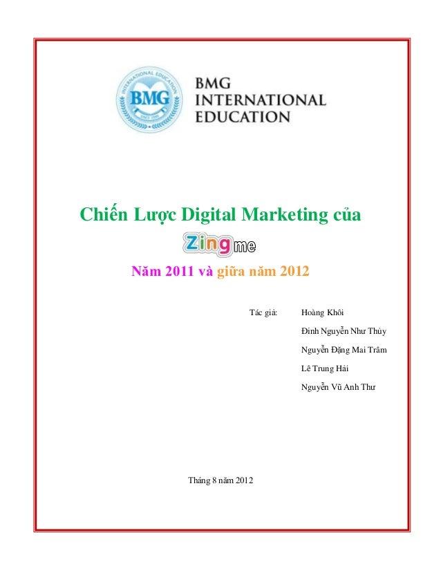 Chiến Lược Digital Marketing của Năm 2011 và giữa năm 2012 Tác giả: Hoàng Khôi Đinh Nguyễn Như Thủy Nguyễn Đặng Mai Trâm L...