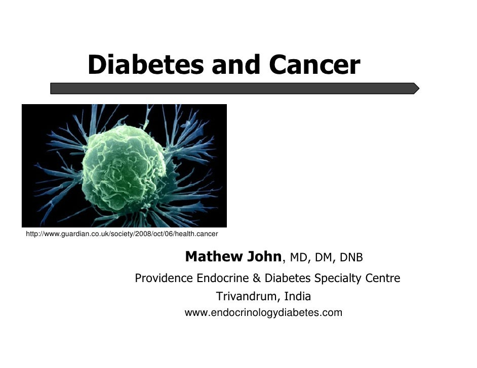 Diabetes Mellitus and Cancer