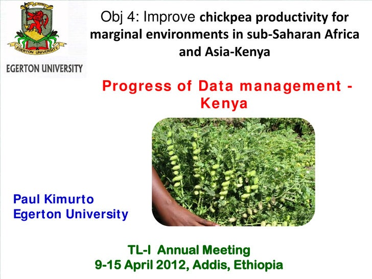 Obj 4: Improve chickpea productivity for           marginal environments in sub-Saharan Africa                         and...