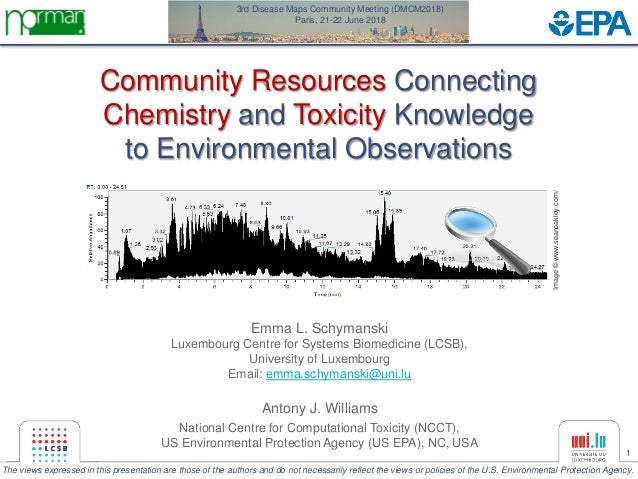 1 Community Resources Connecting Chemistry and Toxicity Knowledge to Environmental Observations Image©www.seanoakley.com/ ...