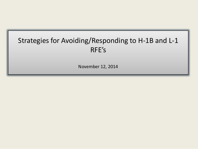 Strategies for Avoiding and Responding to H-1B and L-1 RFE's