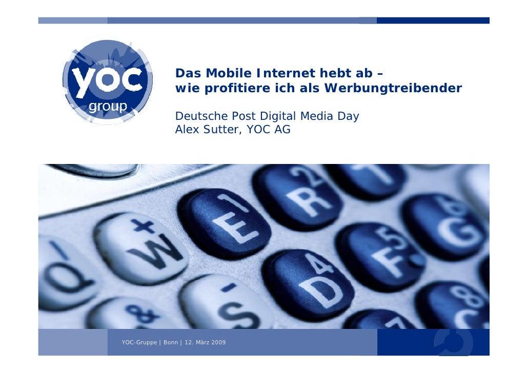 Das Mobile Internet hebt ab –                 wie profitiere ich als Werbungtreibender                  Deutsche Post Digi...