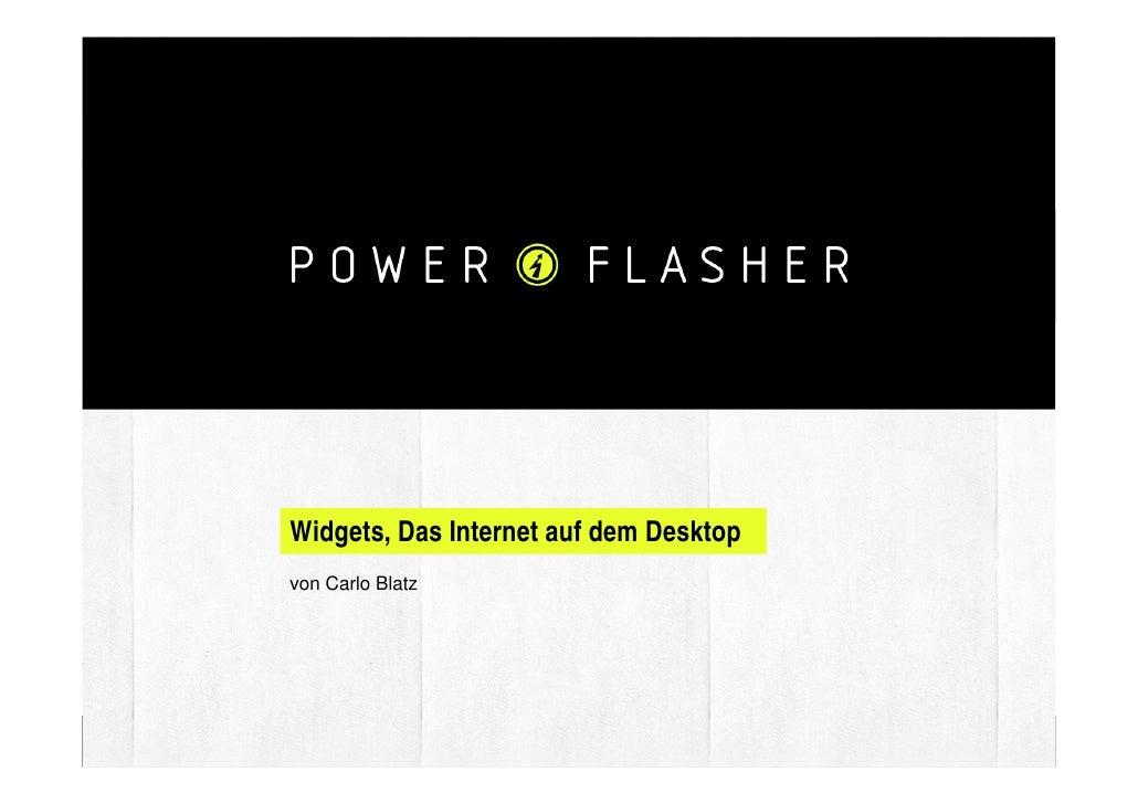 Widgets, Das Internet auf dem Desktop          von Carlo Blatz                                                      CARLO ...