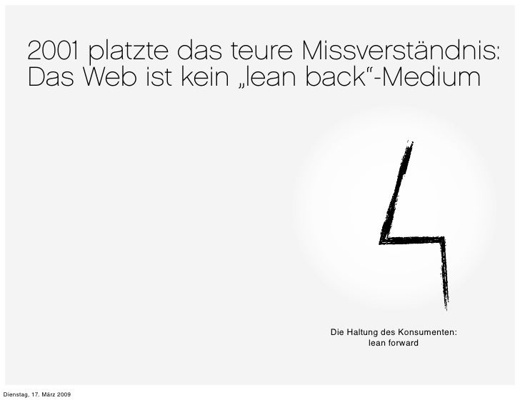 """2001 platzte das teure Missverständnis:         Das Web ist kein """"lean back""""-Medium                                     Di..."""