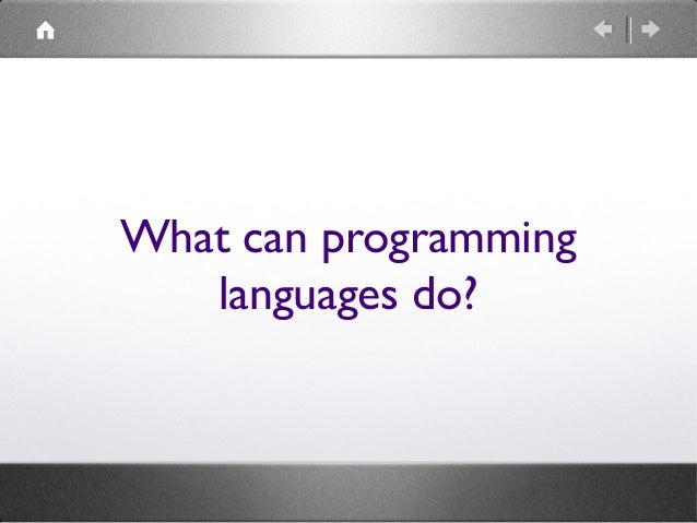 What can programming languages do?