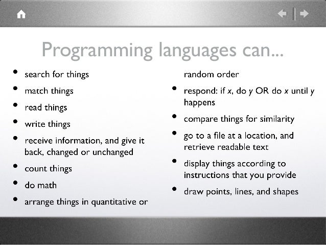 Programming languages can...
