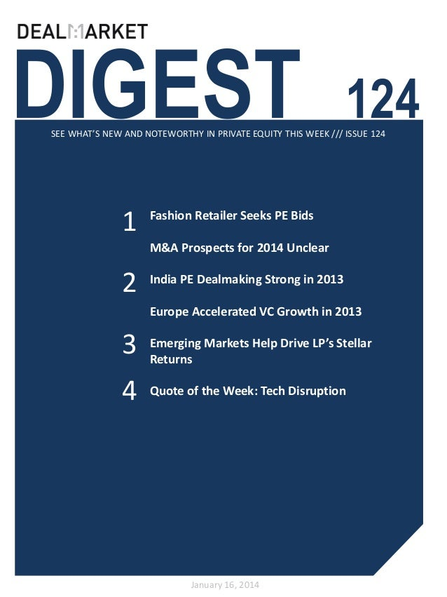 DIGEST  124  SEE WHAT'S NEW AND NOTEWORTHY IN PRIVATE EQUITY THIS WEEK /// ISSUE 124  1  Fashion Retailer Seeks PE Bids M&...