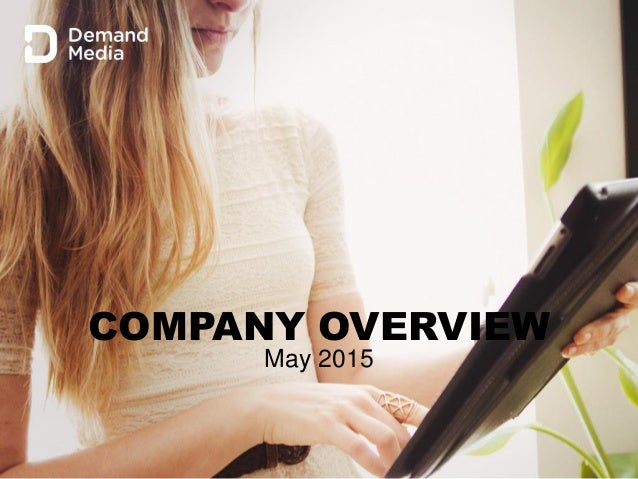 1 COMPANY OVERVIEW May 2015