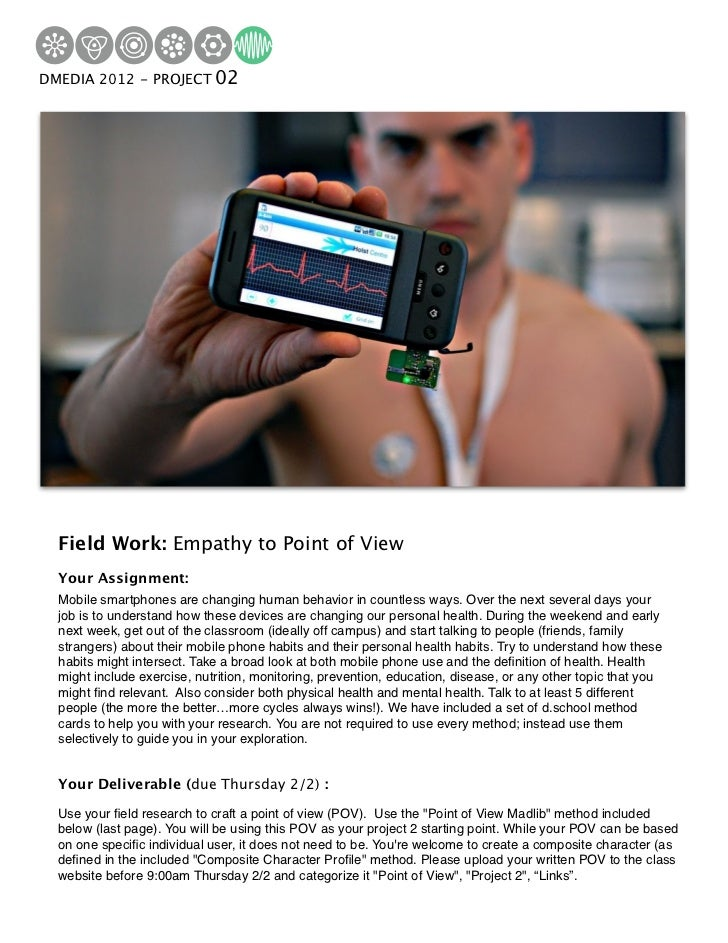 DMEDIA 2012 Institute 02Hasso Plattner - PROJECTof Design   Field Work: Empathy to Point of View   Your Assignment:   Mobi...