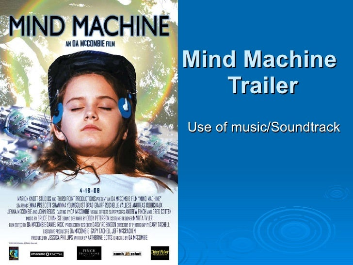 Mind Machine  Trailer Use of music/Soundtrack