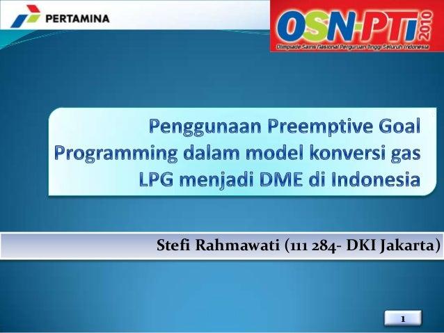 Stefi Rahmawati (111 284- DKI Jakarta)                                1