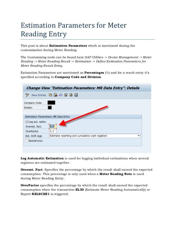 Estimation Parameters for MeterReading EntryThis post is about Estimation Parameters which is mentioned during thecustomiz...
