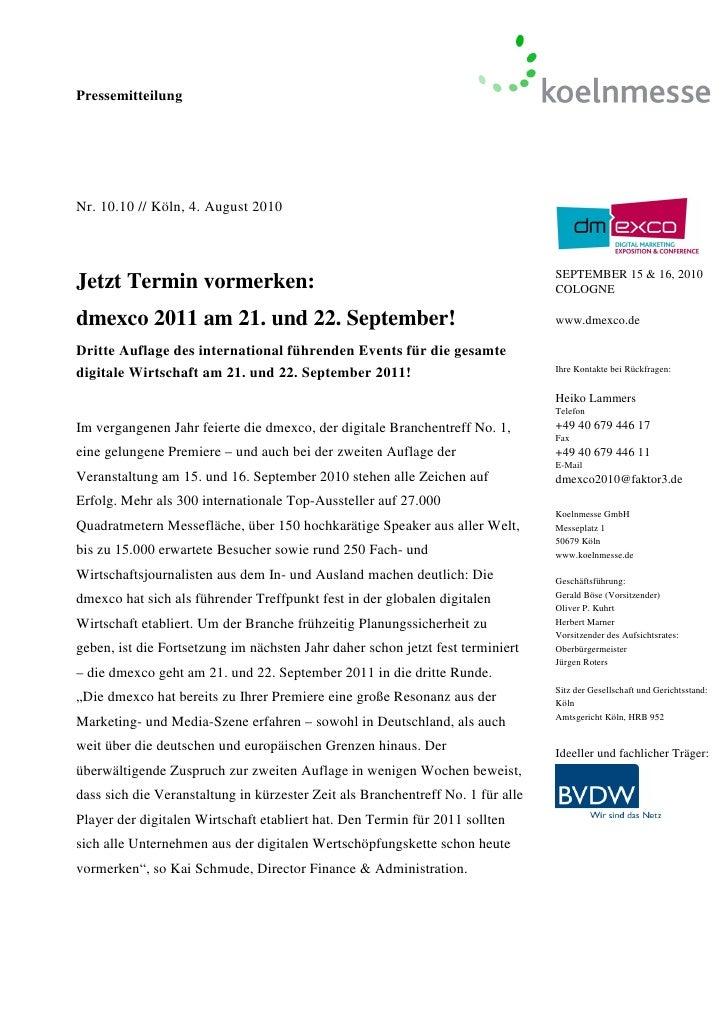 PressemitteilungNr. 10.10 // Köln, 4. August 2010Jetzt Termin vormerken:                                                  ...