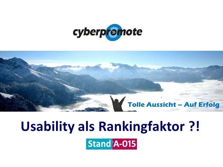 Tolle Aussicht – Auf Erfolg<br />Usability als Rankingfaktor ?!<br />