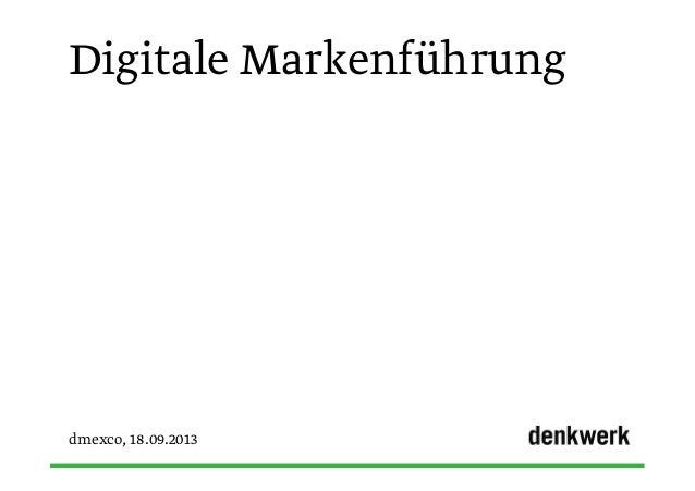 Digitale Markenführung dmexco, 18.09.2013