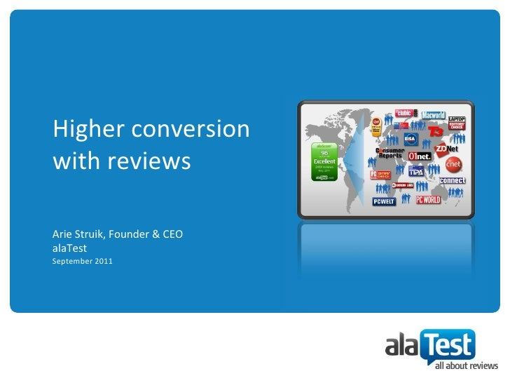 Higher conversion with reviewsArie Struik, Founder & CEOalaTestSeptember 2011<br />