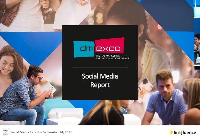 Social Media Report – September 14, 2016 Social Media Report
