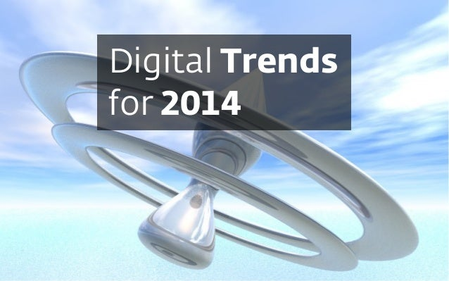 Digital Trends for 2014