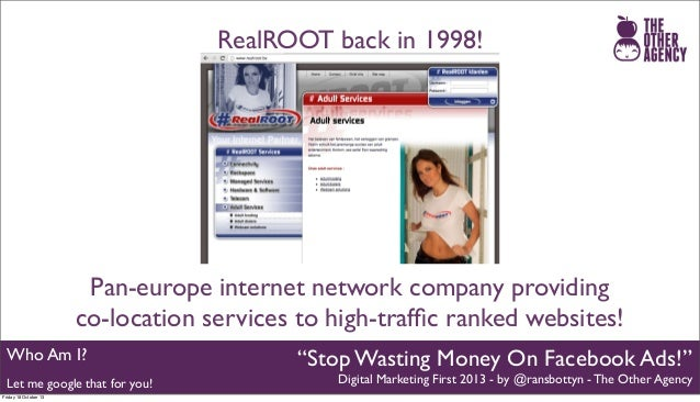 RealROOT back in 1998!  Pan-europe internet network company providing co-location services to high-traffic ranked websites!...