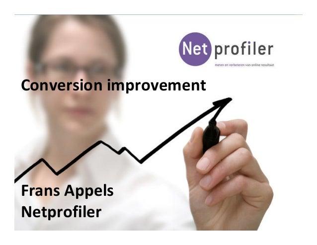 Conversion improvement Frans Appels Netprofiler