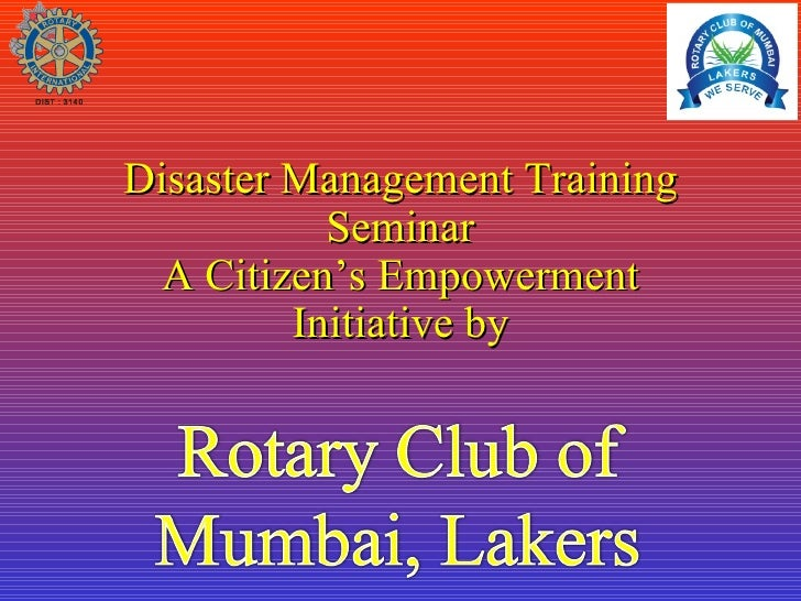 Disaster Management Training Seminar A Citizen's Empowerment Initiative by