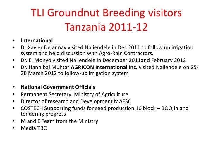 TLI Groundnut Breeding visitors              Tanzania 2011-12• International• Dr Xavier Delannay visited Naliendele in Dec...
