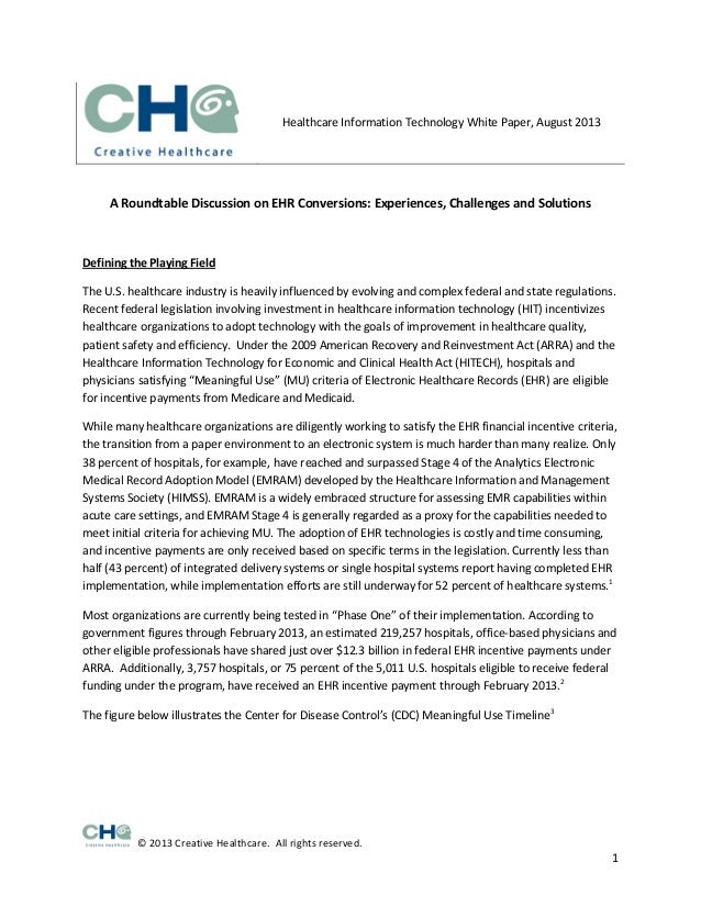 © 2013 Creative Healthcare. All rights reserved. 1 Healthcare Information Technology White Paper, August 2013 A Roundtable...
