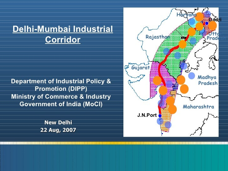 New Delhi 22 Aug, 2007 Department of Industrial Policy & Promotion (DIPP) Ministry of Commerce & Industry Government of In...