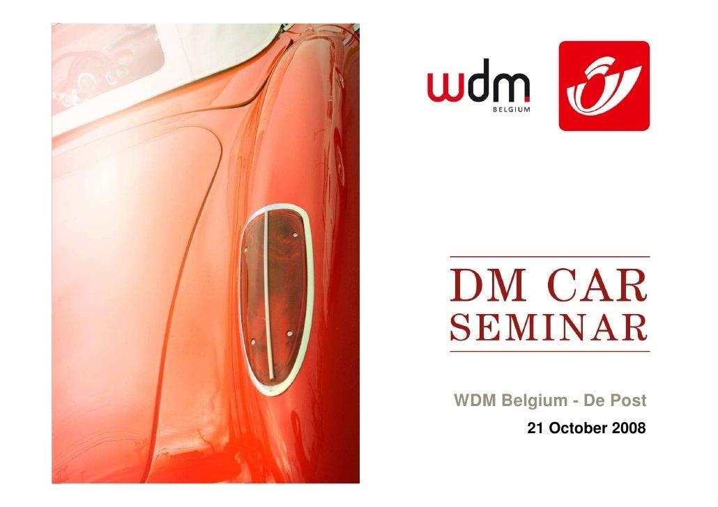 WDM Belgium - De Post         21 October 2008