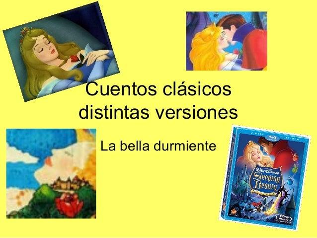 Cuentos clásicos distintas versiones La bella durmiente
