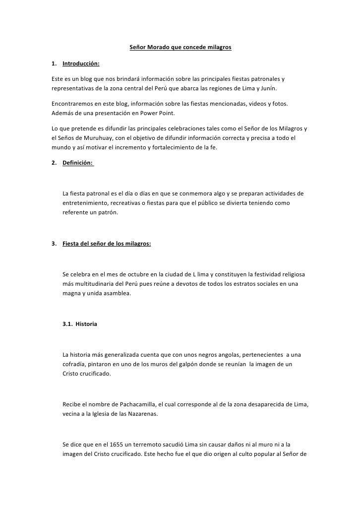 Señor Morado que concede milagros  1. Introducción:  Este es un blog que nos brindará información sobre las principales fi...