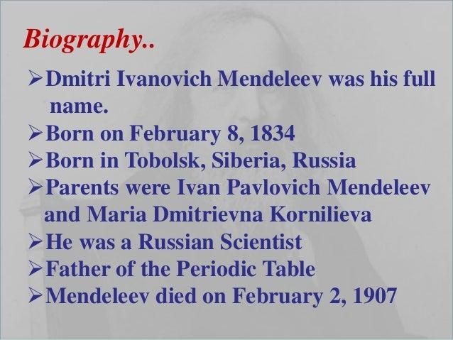 Full Name: Dmitri Mendeleev Ppt