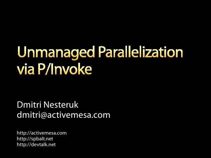 Dmitri Nesteruk dmitri@activemesa.com http://activemesa.com http://spbalt.net http://devtalk.net