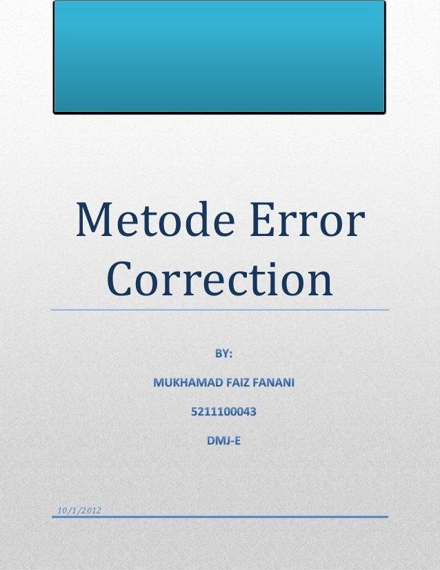 Metode Error    Correction10/1/2012