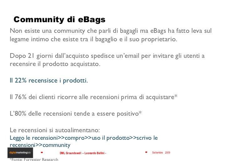 Community di eBags Non esiste una community che parli di bagagli ma eBags ha fatto leva sul legame intimo che esiste tra i...