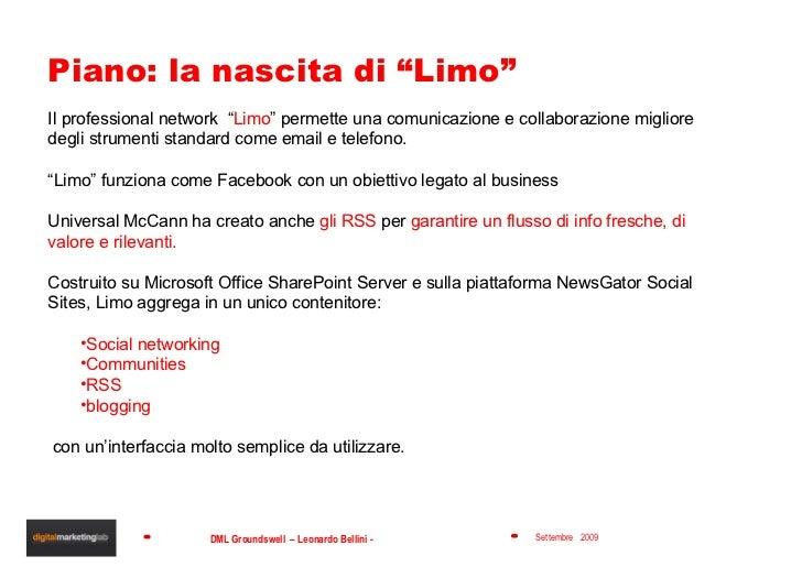 """Piano: la nascita di """"Limo"""" <ul><li>Il professional network  """" Limo """" permette una comunicazione e collaborazione migliore..."""