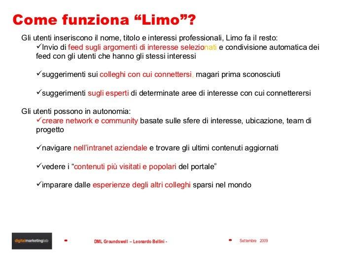 """Come funziona """"Limo""""? <ul><li>Gli utenti inseriscono il nome, titolo e interessi professionali, Limo fa il resto: </li></u..."""