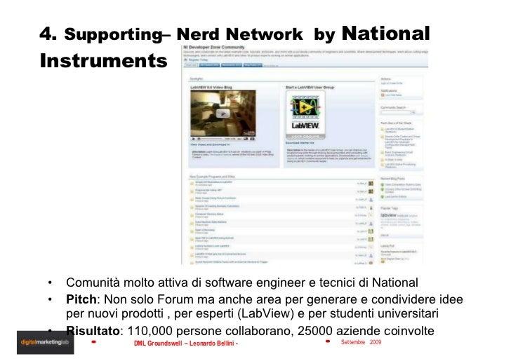 4.  Supporting– Nerd Network  by  National Instruments <ul><li>Comunità molto attiva di software engineer e tecnici di Nat...