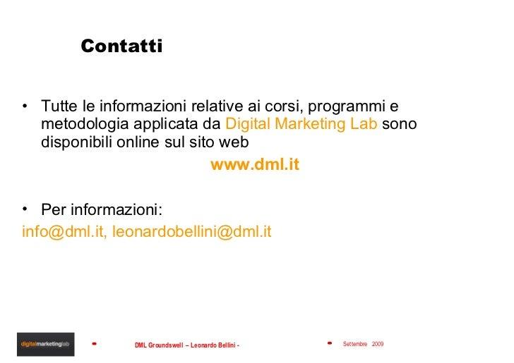 Contatti  <ul><li>Tutte le informazioni relative ai corsi, programmi e metodologia applicata da  Digital Marketing Lab  so...