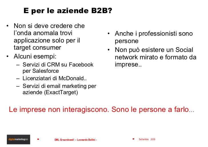 E per le aziende B2B? <ul><li>Non si deve credere che l'onda anomala trovi applicazione solo per il target consumer </li><...