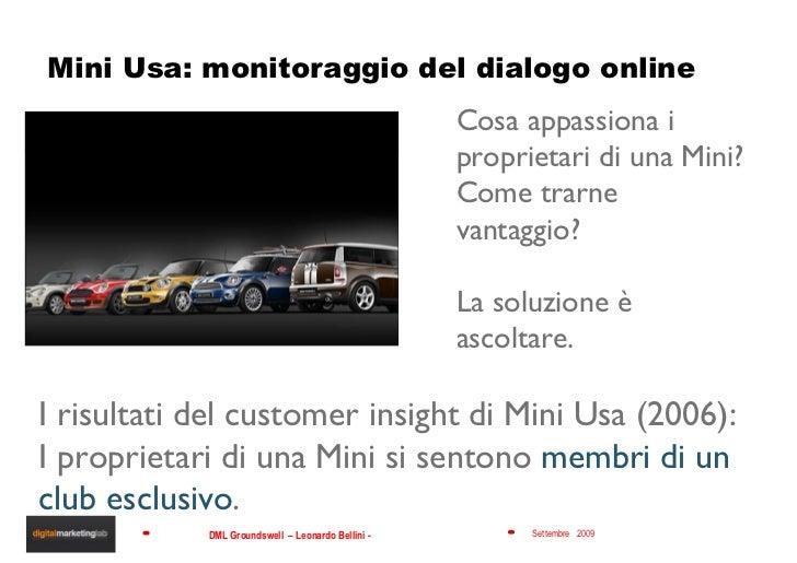 Mini Usa: monitoraggio del dialogo online  Cosa appassiona i proprietari di una Mini? Come trarne vantaggio? La soluzione ...