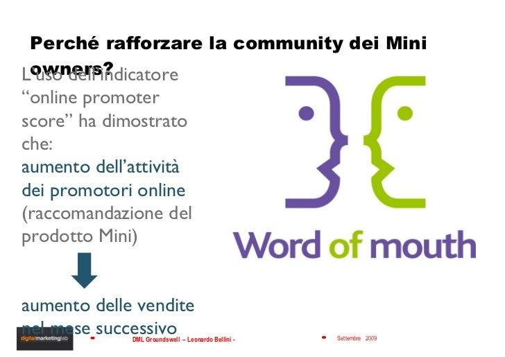 """Perché rafforzare la community dei Mini owners?  L'uso dell'indicatore """"online promoter score"""" ha dimostrato che: aumento ..."""