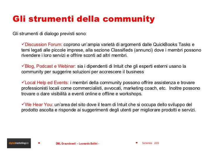 Gli strumenti della community <ul><li>Gli strumenti di dialogo previsti sono: </li></ul><ul><ul><li>Discussion Forum:  cop...