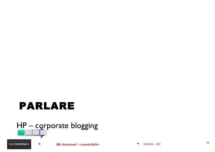PARLARE <ul><li>HP – corporate blogging  </li></ul>