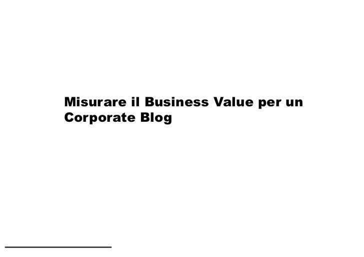 Misurare il Business Value per un Corporate Blog