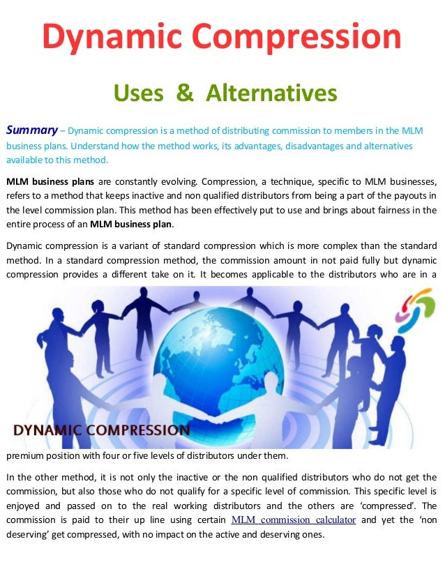 Dynamic Compression Uses & Alternatives Summary – Dynamic compression is a method of distributing commission to members in...