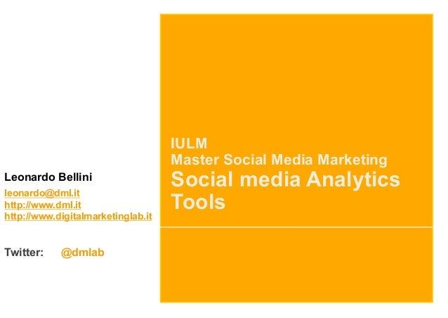 IULM                                    Master Social Media MarketingLeonardo Bellinileonardo@dml.it                      ...